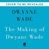 3 Dimensional Audiobook, by Dwyane Wade