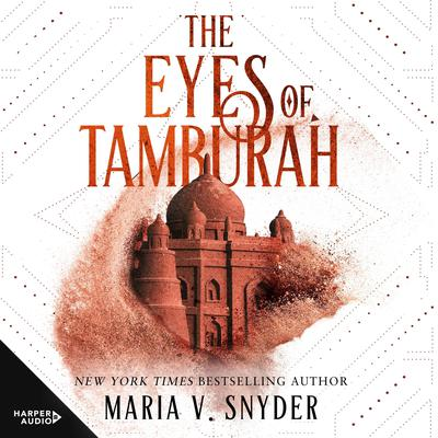The Eyes Of Tamburah Audiobook, by Maria V. Snyder