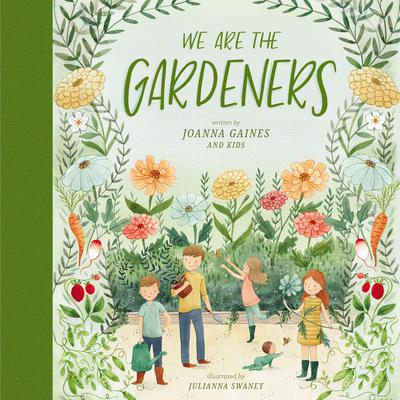 We Are the Gardeners Audiobook, by Joanna Gaines