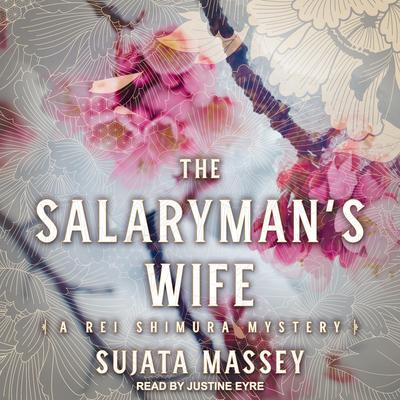 The Salaryman's Wife Audiobook, by Sujata Massey