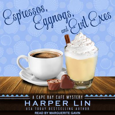 Espressos, Eggnogs, and Evil Exes Audiobook, by