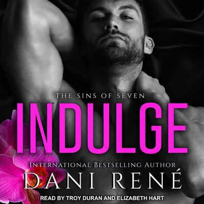 Indulge Audiobook, by Dani René