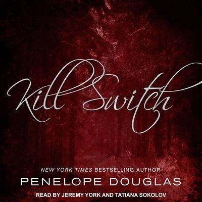 Kill Switch Audiobook, by Penelope Douglas