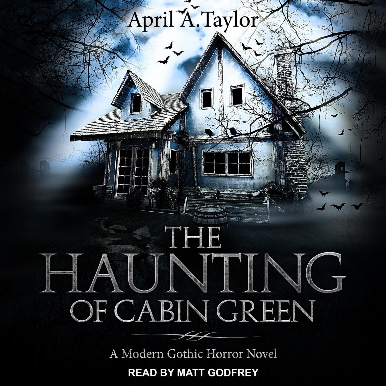 Printable The Haunting of Cabin Green: A Modern Gothic Horror Novel Audiobook Cover Art