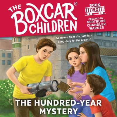 The Hundred-Year Mystery Audiobook, by Gertrude Chandler Warner