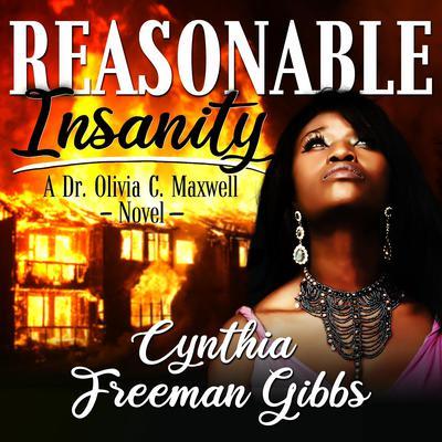 Reasonable Insanity Audiobook, by Cynthia Freeman Gibbs