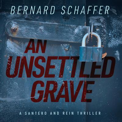 An Unsettled Grave Audiobook, by