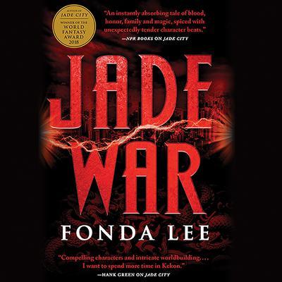 Jade War Audiobook, by Fonda Lee