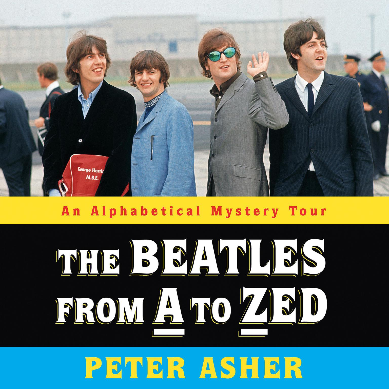 Printable The Beatles from A to Zed: An Alphabetical Mystery Tour Audiobook Cover Art