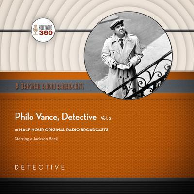 Philo Vance, Detective, Vol. 2 Audiobook, by Black Eye Entertainment