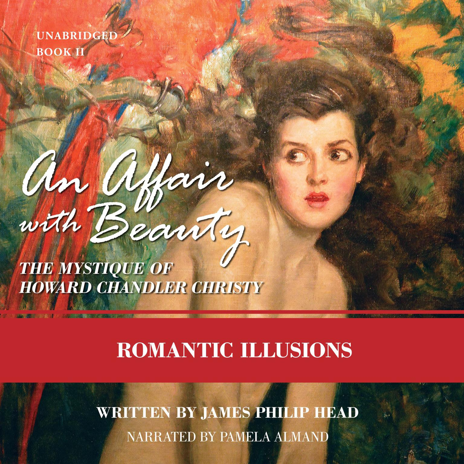 Printable An Affair with Beauty: The Mystique of Howard Chandler Christy: Romantic Illusions Audiobook Cover Art
