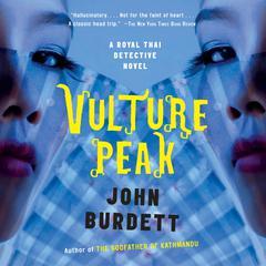 Vulture Peak Audiobook, by John Burdett