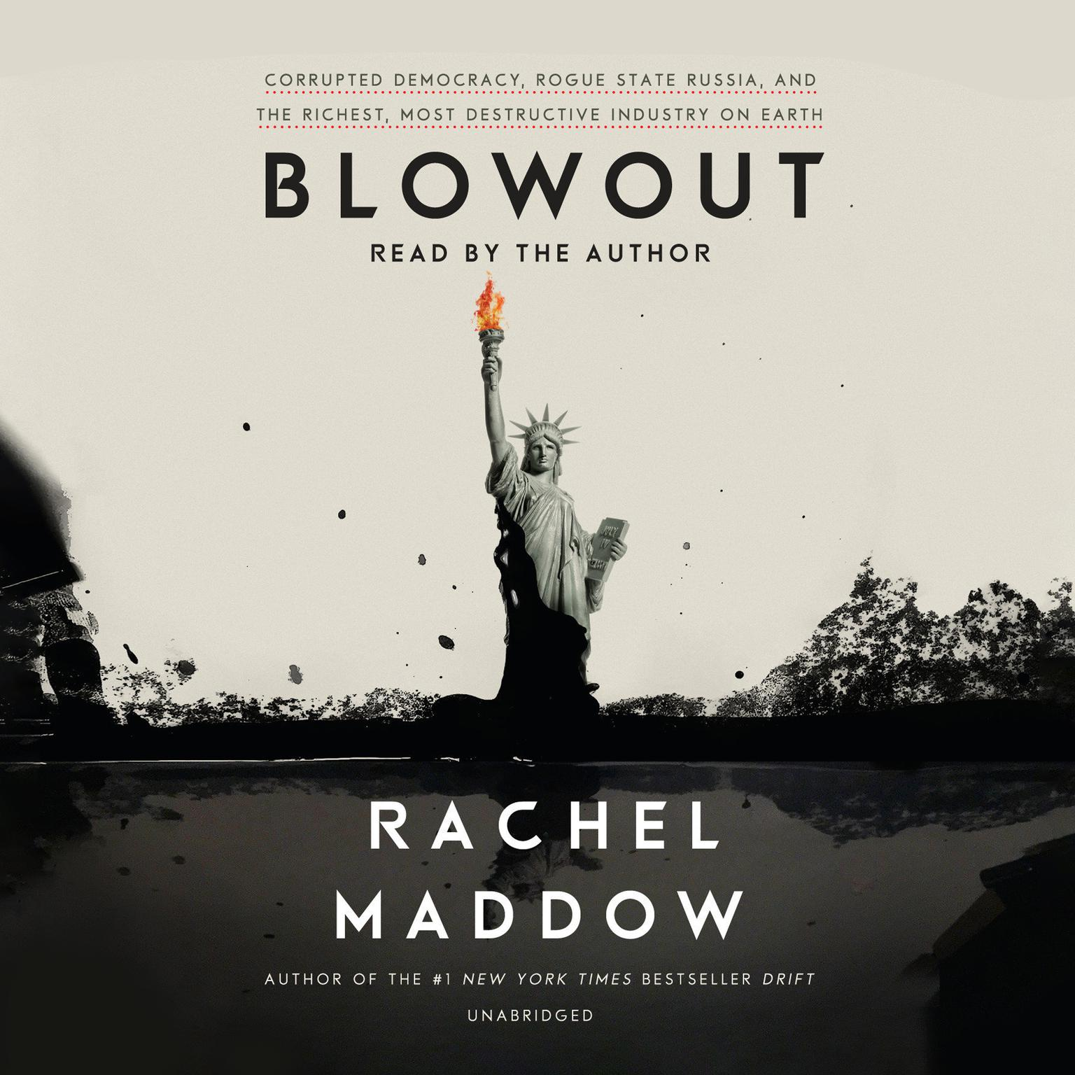 Printable Blowout: Corrupted Democracy, Rogue State Russia, and the Richest, Most Destructive  Industry on Earth Audiobook Cover Art