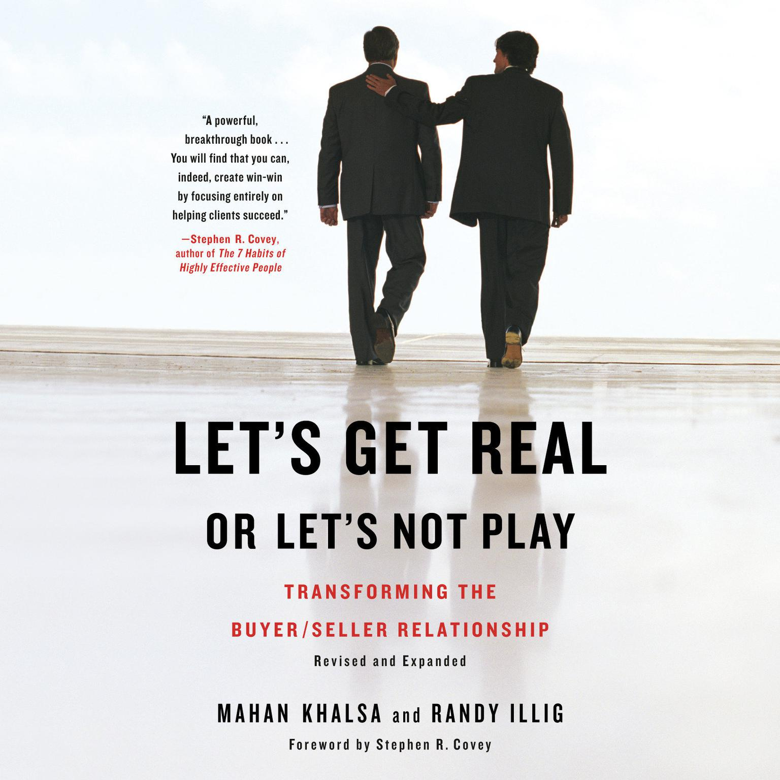 Printable Let's Get Real or Let's Not Play: Transforming the Buyer/Seller Relationship Audiobook Cover Art