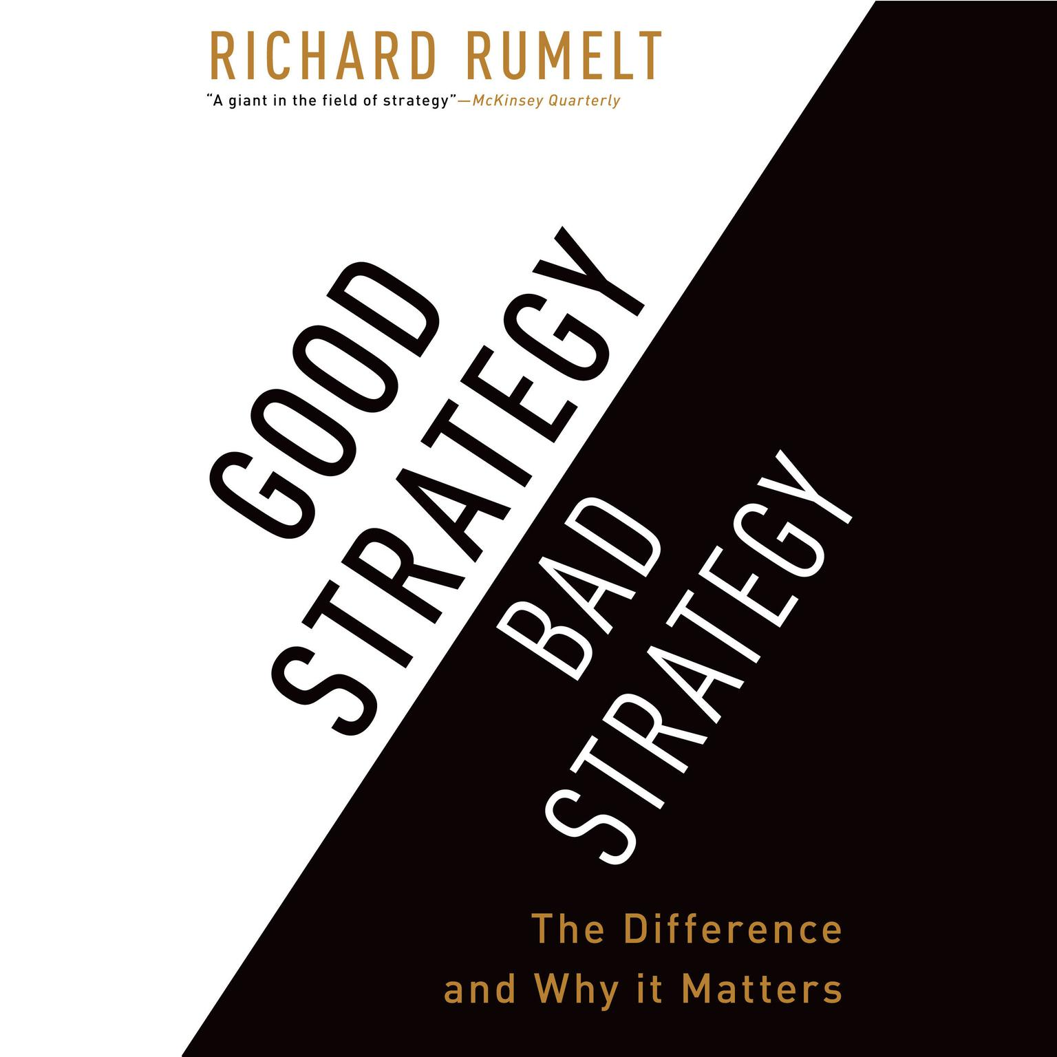 Printable Good Strategy Bad Strategy: The Difference and Why It Matters Audiobook Cover Art