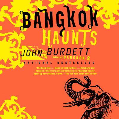 Bangkok Haunts: A Royal Thai Detective Novel (3) Audiobook, by John Burdett
