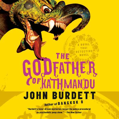 The Godfather of Kathmandu Audiobook, by