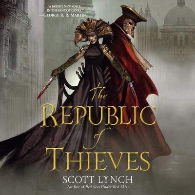 The Republic of Thieves Audiobook, by Scott Lynch