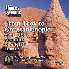 From Troy to Constantinople Audiobook, by Jennifer Tobin