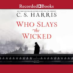 Who Slays the Wicked Audiobook, by C. S. Harris