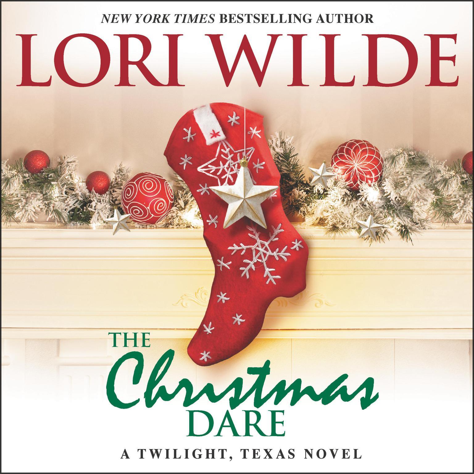 The Christmas Dare: A Twilight, Texas Novel Audiobook, by Lori Wilde