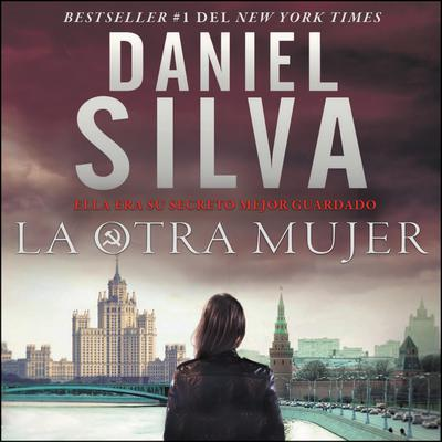 Other Woman, The  otra mujer, La (Spanish edition): Una novella Audiobook, by Daniel Silva