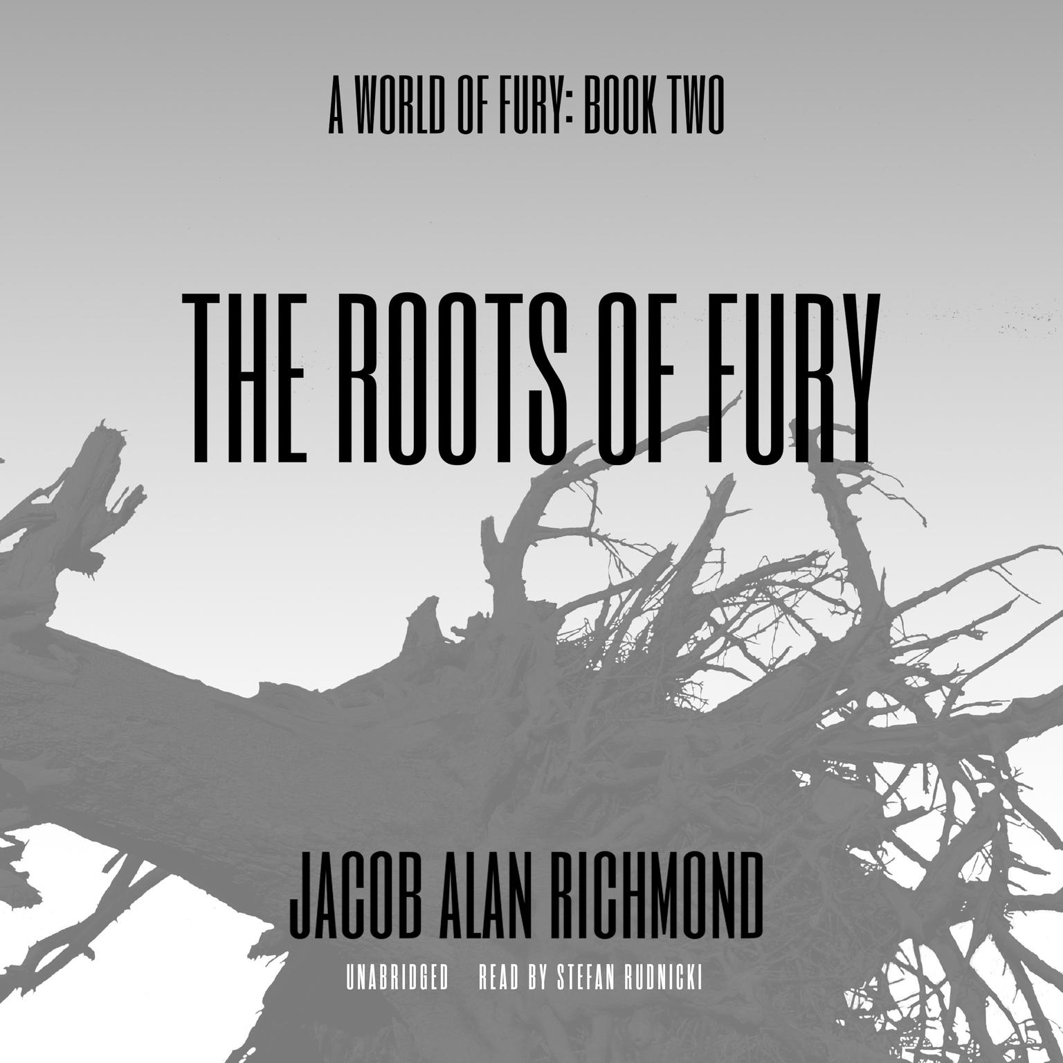 Printable The Roots of Fury Audiobook Cover Art