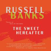 The Sweet Hereafter: A Novel Audiobook, by Russell Banks