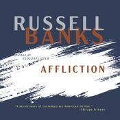 Affliction Audiobook, by Russell Banks