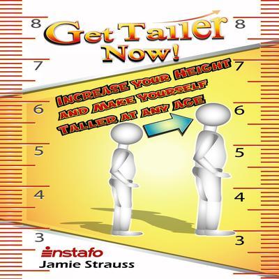 Get Taller Now! Audiobook, by Jamie Strauss