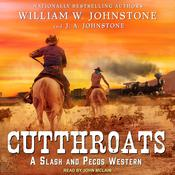 Cutthroats Audiobook, by J. A. Johnstone, William W. Johnstone
