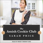 The Amish Cookie Club Audiobook, by Sarah Price