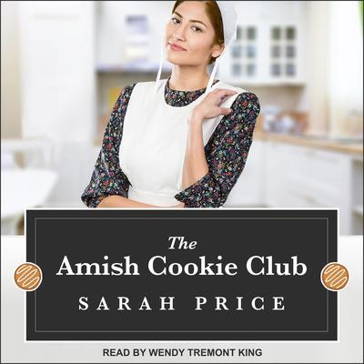 The Amish Cookie Club Audiobook, by