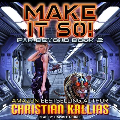 Make it So! Audiobook, by Christian Kallias