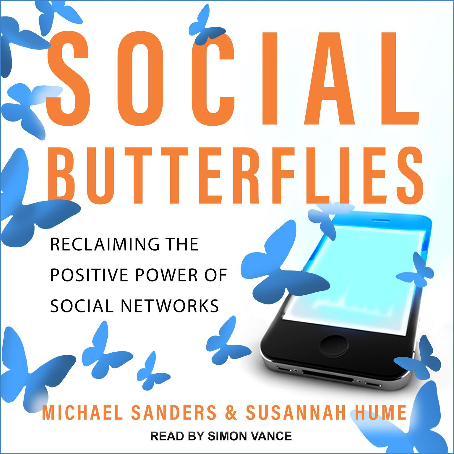 Printable Social Butterflies: Reclaiming the Positive Power of Social Networks Audiobook Cover Art
