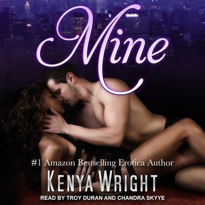 Mine Audiobook, by Kenya Wright