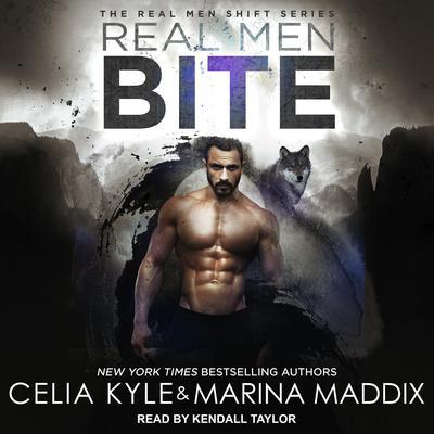 Real Men Bite Audiobook, by Celia Kyle