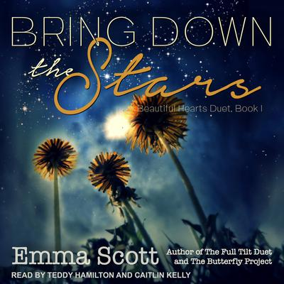 Bring Down the Stars Audiobook, by Emma Scott