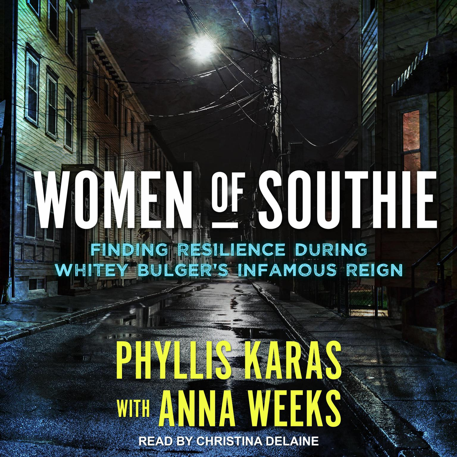 Printable Women of Southie: Finding Resilience During Whitey Bulger's Infamous Reign Audiobook Cover Art