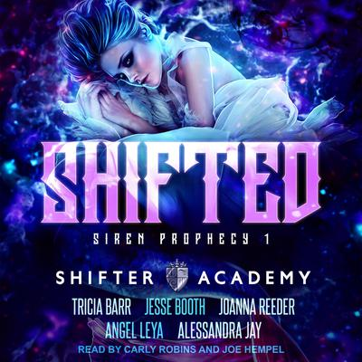 Shifted: Siren Prophecy 1 Audiobook, by Alessandra Jay