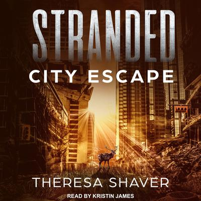 Stranded: City Escape Audiobook, by