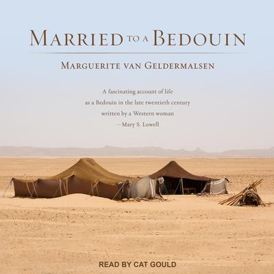Married to a Bedouin Audiobook, by Marguerite van Geldermalsen