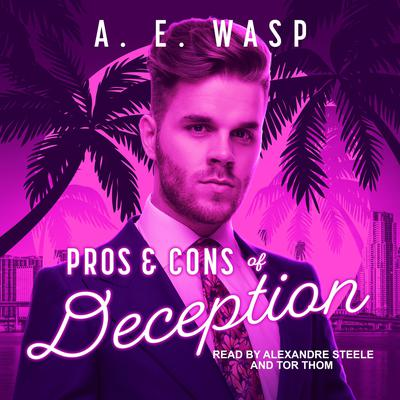 Pros & Cons of Deception Audiobook, by A.E. Wasp
