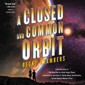A Closed and Common Orbit Audiobook, by Becky Chambers
