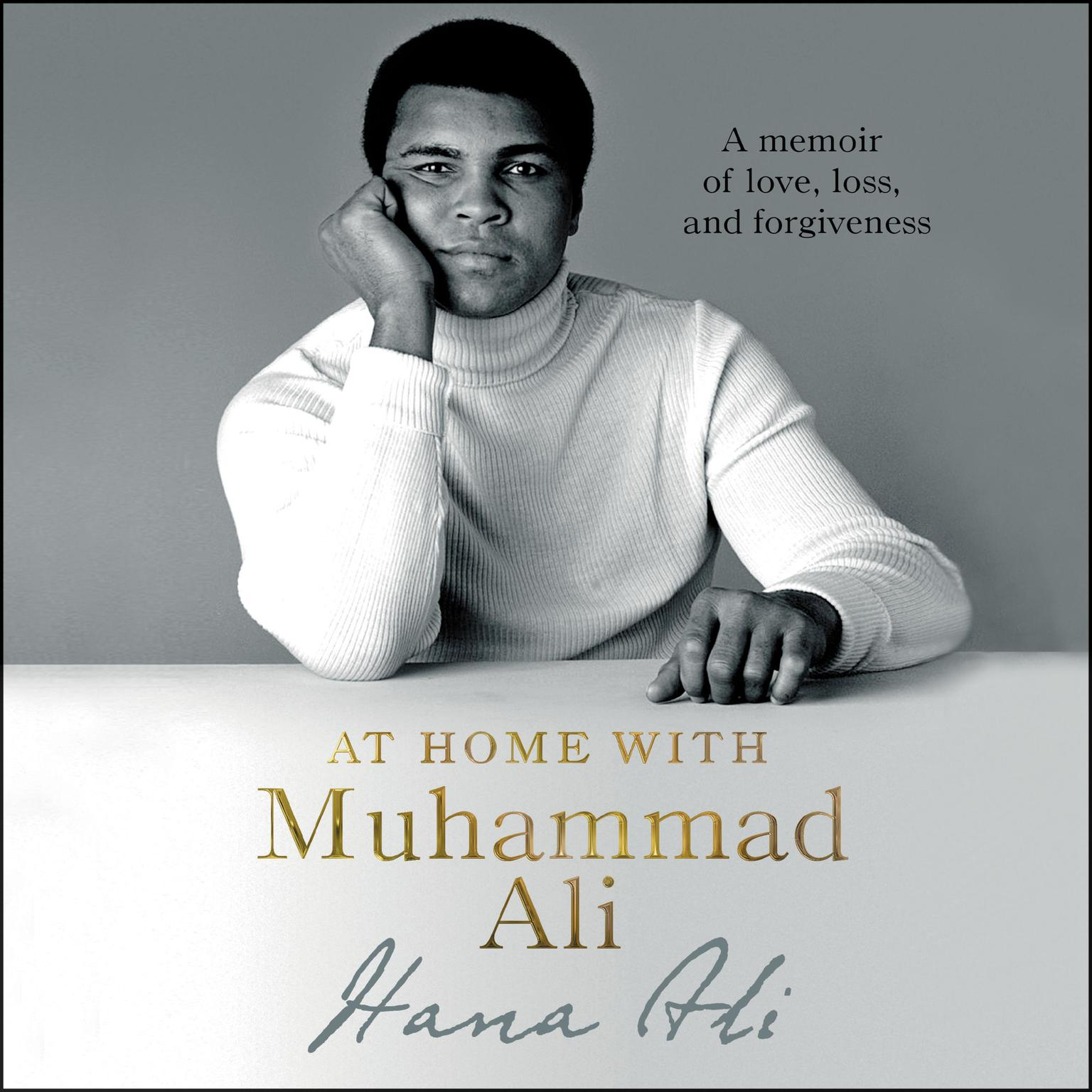 Printable At Home with Muhammad Ali: A Memoir of Love, Loss, and Forgiveness Audiobook Cover Art