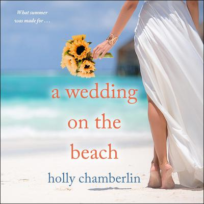A Wedding on the Beach Audiobook, by