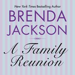 A Family Reunion Audiobook, by Brenda Jackson