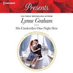 His Cinderellas One-Night Heir Audiobook, by Lynne Graham