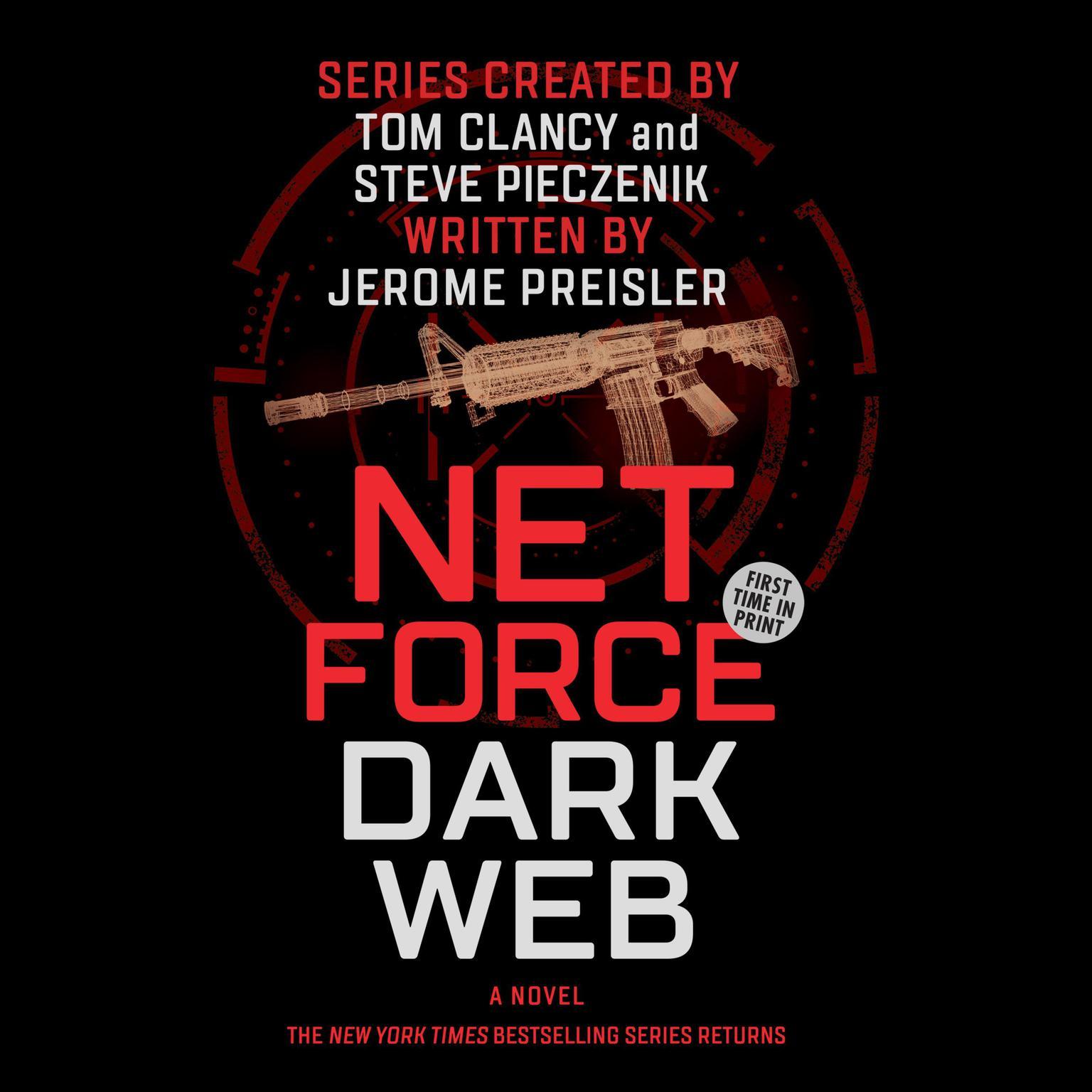 Printable Net Force: Dark Web: Created by Tom Clancy and Steve Pieczenik Audiobook Cover Art