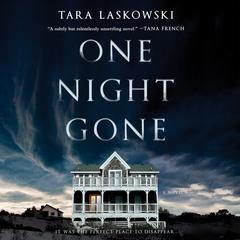 One Night Gone: A Novel Audiobook, by Tara Laskowski
